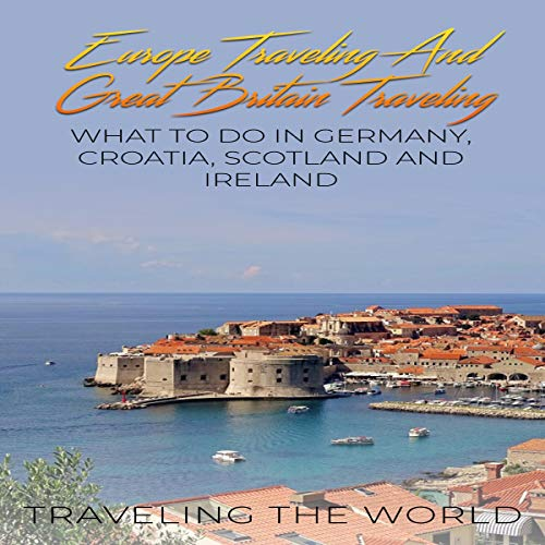 Europe Traveling and Great Britain Traveling audiobook cover art