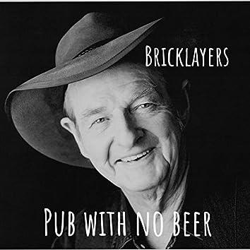 Pub With No Beer
