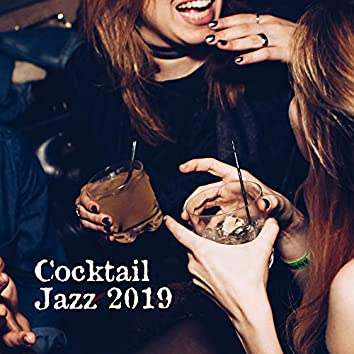 Cocktail Jazz 2019 – Coffee Music, Jazz Relaxation 2019, Restaurant Sounds for Relaxation, Dinner Music