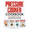 Pressure Cooker Cookbook: 525 Irresistible & Quick Recipes Kindle eBook