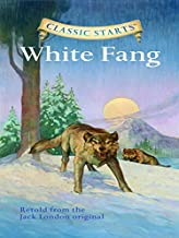 Classic Starts®: White Fang (Classic Starts® Series)