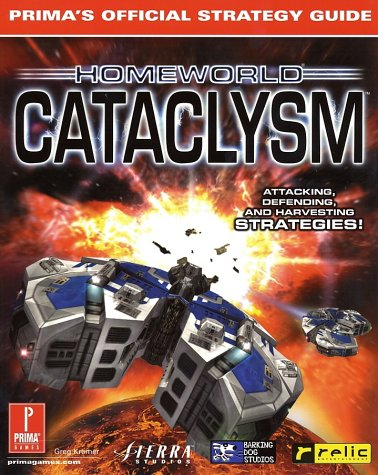 Homeworld Cataclysm: Prima's Official Strategy Guide (Prima's Official Strategy Guides)