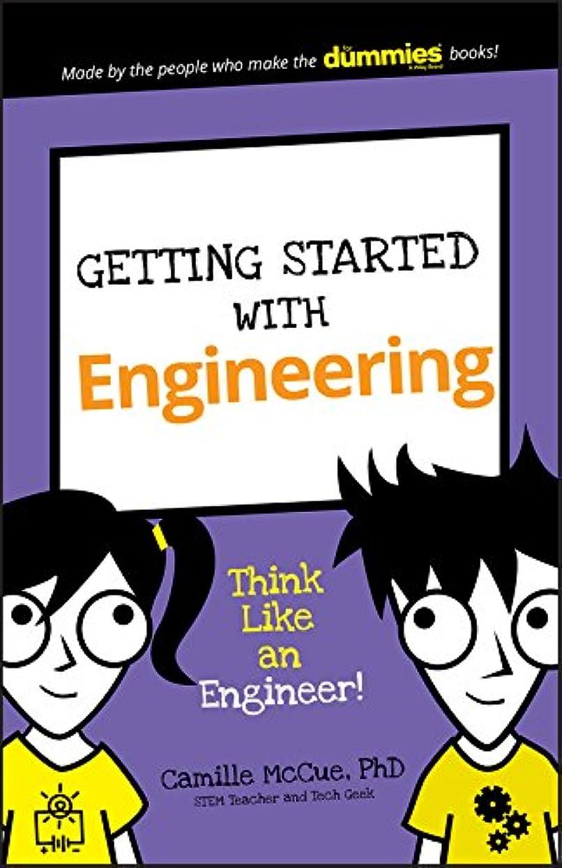 ランデブーどうしたの有益Getting Started with Engineering: Think Like an Engineer! (Dummies Junior) (English Edition)