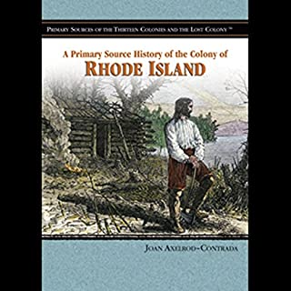 A Primary Source History of the Colony of Rhode Island cover art