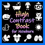 High Contrast Book for Newborn: Black and White Book for Infants   Support Visual Development and Concentration
