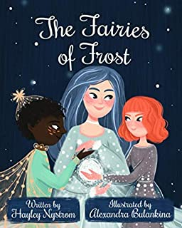 The Fairies of Frost (Magic of the Seasons)