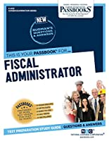 Fiscal Administrator (Career Examination)