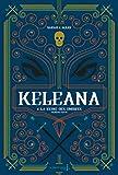 Keleana - Tome 4 La Reine des ombres
