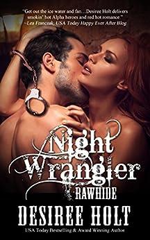 Night Wrangler (Rawhide Book 8) by [Desiree Holt]
