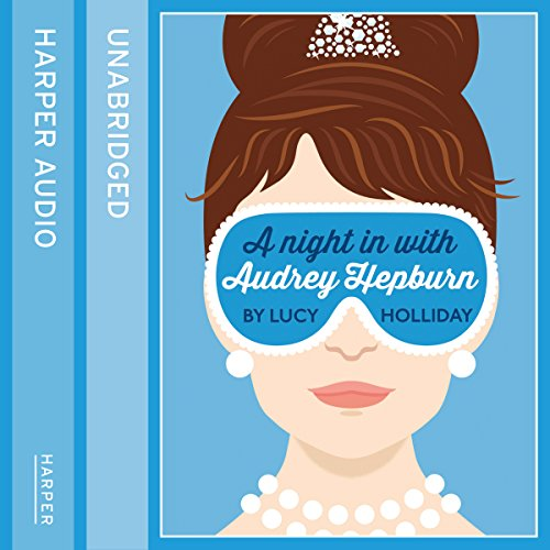 A Night in with Audrey Hepburn audiobook cover art