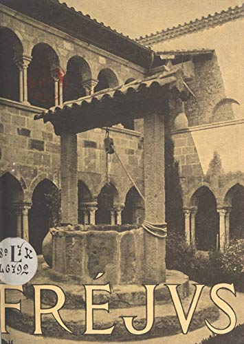 Fréjus: Guide historique (French Edition)