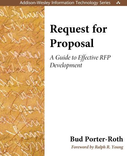Request for Proposal: A Guide to Effective RFP Development: A Guide to Effective RFP Development