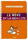 Le rêve et la réalité - Les Goûters Philo (N°33)