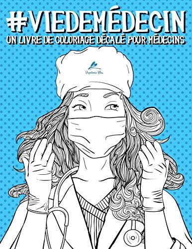 Le livre de coloriage vie de médecin