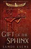 Gift of the Sphinx (Khnm)