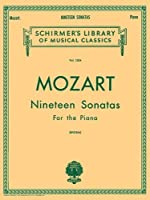 Mozart 19 Sonatas - Complete: Piano Solo (Schirmer's Library of Musical Classics, Vol. 1304) by Unknown(1986-11-01)