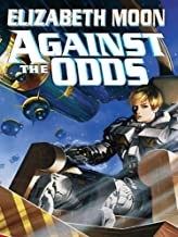 Against the Odds (The Serrano Legacy Book 7)