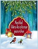 Navidad Libro de colorear para niños: divertido libro infantil de Navidad para colorear, para niños y niños, niños de 4-8 años, el mejor regalo de Navidad