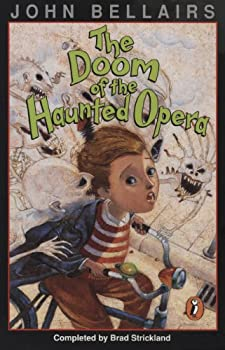 The Doom of the Haunted Opera by John Bellairs & Brad Strickland
