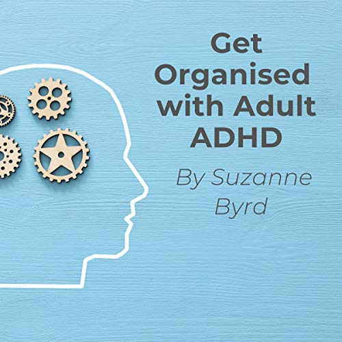 Couverture de Get Organised with ADHD