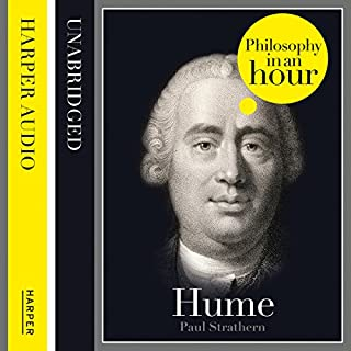 Hume: Philosophy in an Hour                   By:                                                                                                                                 Paul Strathern                               Narrated by:                                                                                                                                 Jonathan Keeble                      Length: 1 hr and 21 mins     49 ratings     Overall 4.1