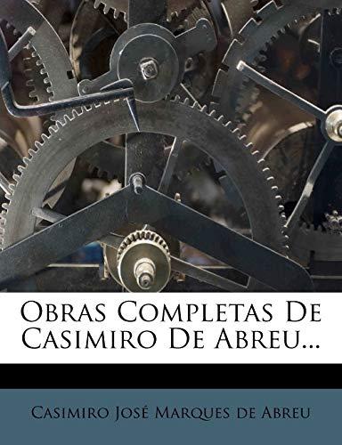 Obras Completas de Casimiro de Abreu...