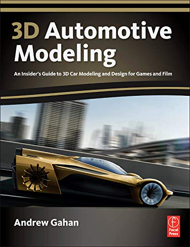 3D Automotive Modeling: An Insider's Guide to 3D Car...