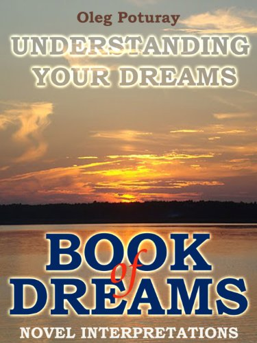 The Book of Dreams - Novel Interpretations of Dreams (English Edition)