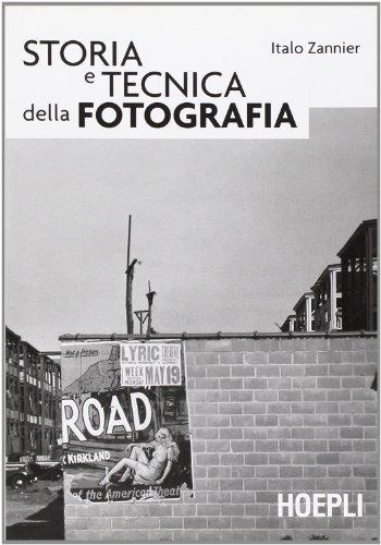 Storia e tecnica della fotografia
