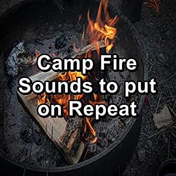 Camp Fire Sounds to put on Repeat
