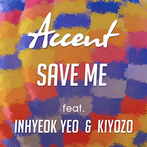 Accent feat. Inhyeok Yeo & Kiyozo