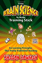 Using Brain Science To Make Training Stick