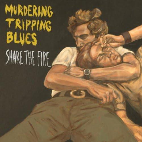 Murdering Tripping Blues