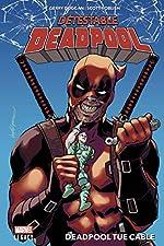 Détestable Deadpool T01 - Deadpool tue Cable de Gerry Duggan