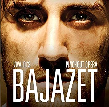 Vivaldi: Il Bajazet, RV 703 (Live)