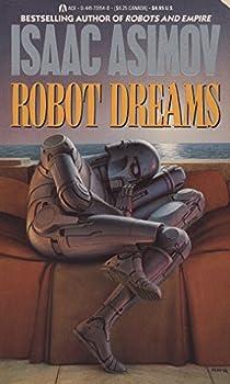 Mass Market Paperback Robot Dreams (Remembering Tomorrow) Book
