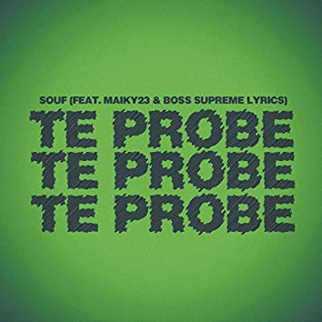 Te Probe (feat. Maiky23 & Boss Supreme Lyrics)