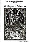 Le Sceptre et la Lancette par Larret