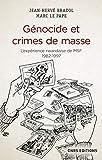 Génocide et crimes de masse - L'expérience rwandaise de Médecins Sans Frontières 1982-1997