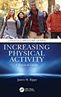 Increasing Physical Activity: A Practical Guide (Lifestyle Medicine)