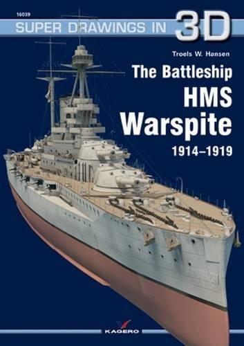 Hansen, T: Battleship HMS Warspite 1914-1919 (Super Drawings in 3d)