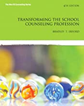 Transforming the School Counseling Profession (4th Edition) (Merrill Counseling (Hardcover))