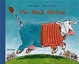 Paul Maar: Die Kuh Gloria