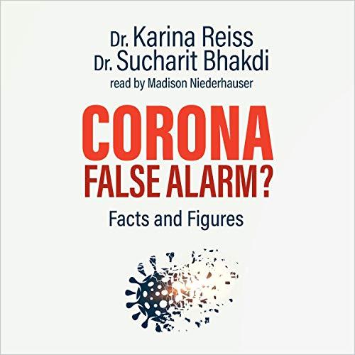 Page de couverture de Corona, False Alarm?