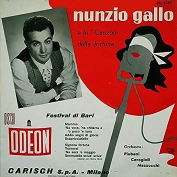 """Nunzio Gallo e le """"Canzoni Della Fortuna"""" (Festival Di Bari )"""
