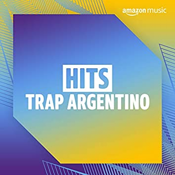 Hits Trap Argentino