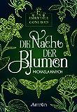 Fairytale gone Bad 1: Die Nacht der Blumen