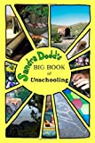 Sandra Dodd's Big Book of Unschooling