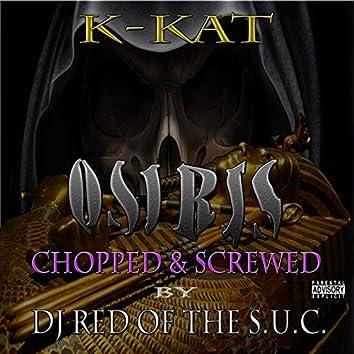 Osiris (Chopped & Screwed)