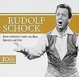 Rudolf Schock - Seine schönsten Lieder aus Oper, Operetten und Film - Anneliese Rothenberger